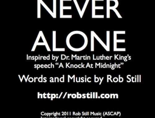 "Song: ""Never Alone"" A Lesson in Perseverence From Martin Luther King Jr."