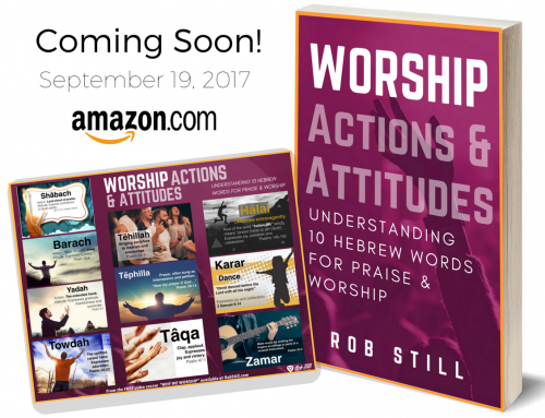 Worship Actions & Attitudes: Understanding 10 Hebrew Praise Words