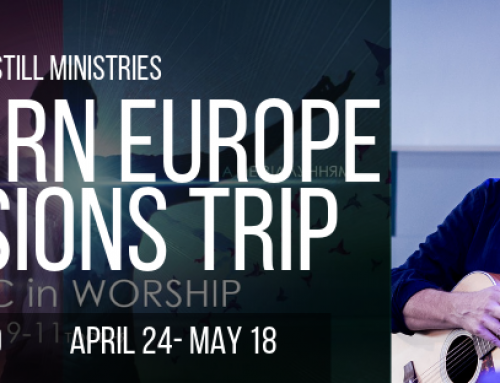 A Preview of My Missions Trip To Eastern Europe – Spring 2019